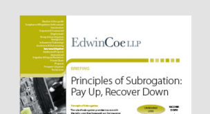 Principles of subrogation: pay up, recover down