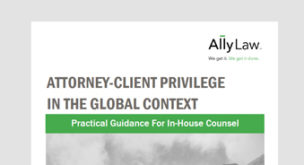 Attorney – Client Privilege in the Global Context