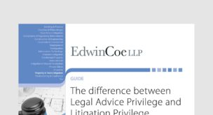 The difference between Legal Advice Privilege and Litigation Privilege